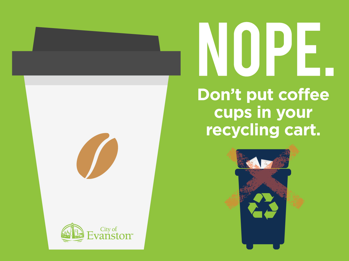 Don't put coffee cups in your recycling cart.