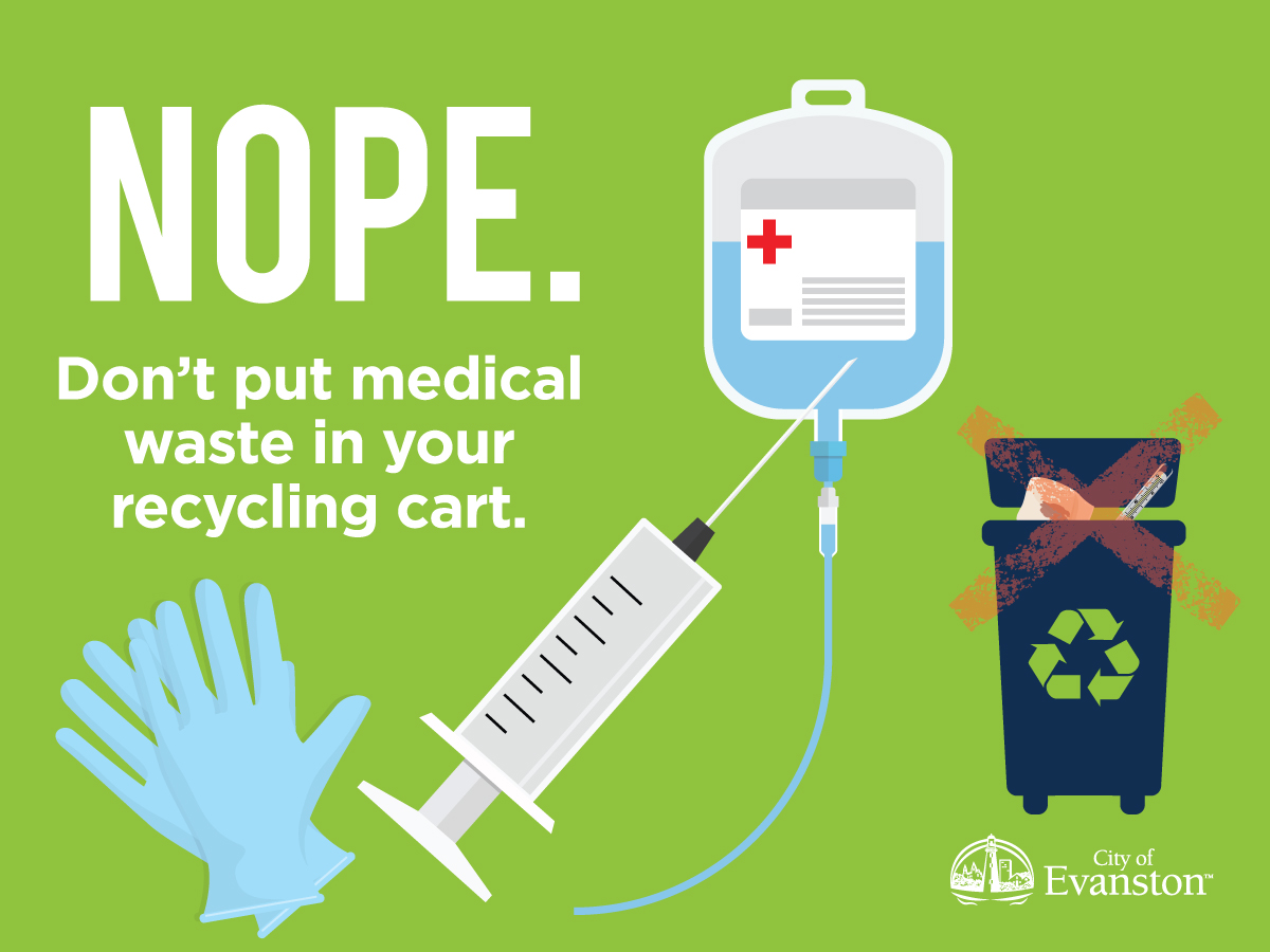 Don't put medical waste in your recycling cart.